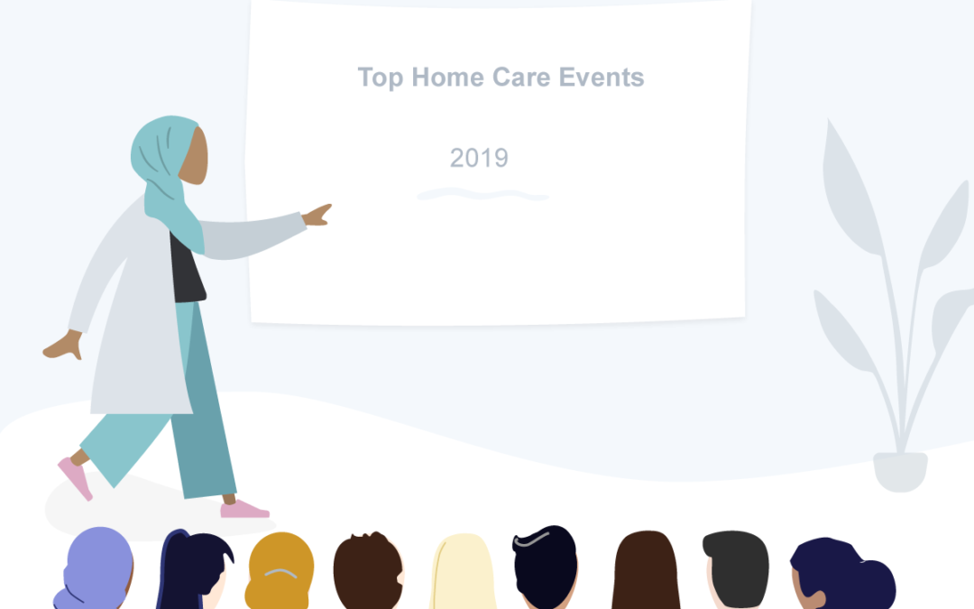 Top Home Care Events in 2019
